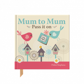 Mum to Mum, Pass it on gift book for new mums by from you to me