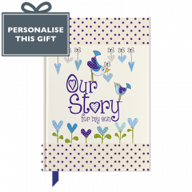 Our Story for my Son (0-18 years) journal by from you to memory book by from you to me